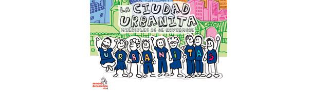 El Proyecto Urbanita participa en la Semana de la Ciencia de Madrid
